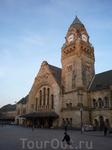 Вокзал в Меце (помещается целая дивизия)
